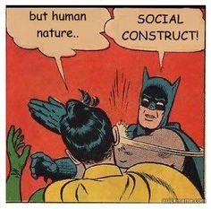 Minored in Sociology... because Batman said so (okay not really).