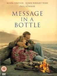 Message in a Bottle.. A romantic novel written by Nicholas Sparkles.. The events and the characters in the novel attach the reader to the a degree that he becomes part of the story ..  If you are interested in romantic novels .. This should be on your list.. You can't put the novel down before finishing it!