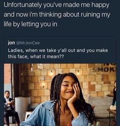 eont do this Funny Relatable Memes, Funny Facts, Funny Tweets, Real Talk Quotes, True Quotes, Funny Quotes, Random Quotes, I Can Relate, My Guy