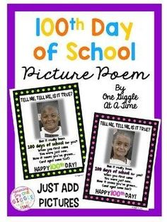 """This adorable Day of School Poem is perfect for displaying those year old"""" aged student photos! You can also use this as a Power Point presentation for when the students walk in on the Day.won't they be surprised! Contains 9 different color 100th Day Of School Crafts, 100 Day Of School Project, 100 Days Of School, Kindergarten Photos, Kindergarten Activities, Kindergarten Classroom, School Picture Frames, Poems About School, 100s Day"""
