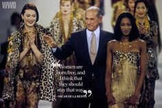 Pictured: Models Shalom Harlow and Naomi Campbell flank designer Oscar de la Renta at the close of his Fall/Winter 1994 Ready-to-wear show. Quoted: WWD 1967. [Photo by WWD Archive]