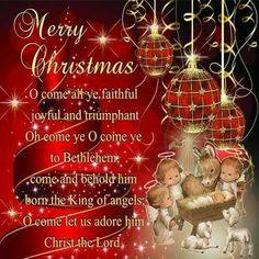 merry christmas dear friend o come let us adore him christ the lord