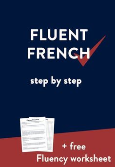 How to learn French fast and become fluent — French Fluency - Français - Learn to speak Fluent French step by step - French Language Lessons, French Language Learning, Learn A New Language, French Lessons, Learning Spanish, Spanish Activities, French Tips, Spanish Lessons, Spanish Language