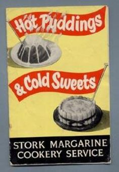 HOT PUDDINGS & COLD SWEETS