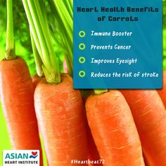 #Heart Health Benefits of #Carrots  * Immune Booster * Prevents Cancer * Improves #Eyesight * Reduces the risk of stroke  #Heartbeat72