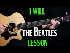 """how to play """"I Will"""" on guitar by The Beatles Paul McCartney Acoustic Guitar Pictures, Acoustic Guitar Strap, Acoustic Guitar Lessons, Acoustic Guitars, Ukulele, Guitar Riffs, Guitar Chords, Guitar Tabs Songs, Music Guitar"""
