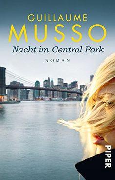 Nacht im Central Park: Roman von Guillaume Musso https://www.amazon.de/dp/3492309259/ref=cm_sw_r_pi_dp_ptQGxbNFKCEJ9