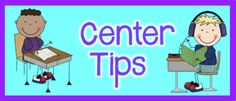Tips for centers plus FREE printables.