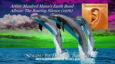 Manfred Mann's Earth Band - Singing The Dolphin Through (1976) (Remaster...