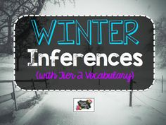 These cards target winter themed inferences. Along with targeting inferences, Tier 2 vocabulary (grades 3 and 4) is also targeted within the passages. Tier 2 words are underlined. Students should use context clues to determine the meaning of the word.