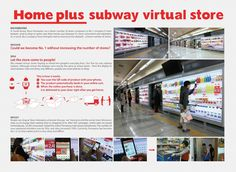 Homeplus, Tesco's grocery store chain in South Korea, creates a virtual store with wallpaper in a subway station. Consumers shop with QR codes while they wait. E Commerce, Digital Technology, Science And Technology, Tesco Home, Grocery Delivery Service, Mobile Phone Shops, Store Ads, Metro Station, Pop Up Stores
