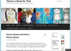 Enthusiastic elementary teacher Carrie Gelson offers book reviews and teaching strategies for using nonfiction books in the classroom: http://thereisabookforthat.com/author/carriegelson/