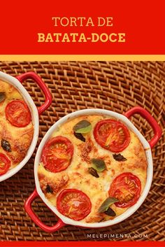 Torta de batata-doce com tomate-cereja  - Receita deliciosa, saudável e fácil de preparar.
