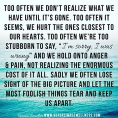 """""""Too often we don't #realize what we have until it's gone. Too often it seems…"""