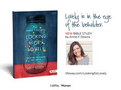 Ladies Bible Study idea to check #LookingForLovely a new Bible study by @anniefdowns!