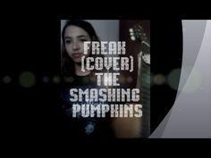 Freak - The Smashing Pumpkins (cover)