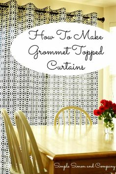 If you are looking to freshen up a room for spring and summer these grommet topped curtains are an easy solution.  http://www.simplesimonandco.com/2015/06/grommet-top-curtain-tutorial.html/