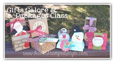 GIFTS GALORE CLASS for Dec. with http://www.handstampedstyle.com we make these festive holiday packages BUT most of these could be used year round with a few alterations...
