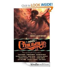 Amazon.com: The Book of Cthulhu eBook: Charles Stross, Cherie Priest, Joe R. Lansdale, Caitlin R. Kiernan, Ross E. Lockhart: Kindle Store