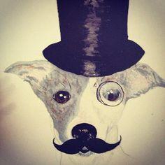 My Friends Artwork Tophat Hat Dog Moustache Monocle Puppy Painting Art Gentleman Paint