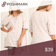 🎉🎉PLUS🎉🎉Hi Low Tunic with Fringed Hem Oatmeal super comfortable tunic. 65% Cotton 35% Polyester. Tops Tunics