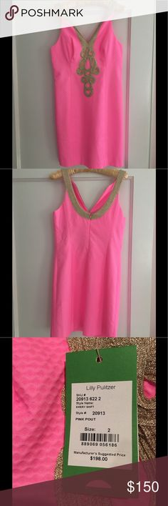Lilly Pulitzer Emery Shift in pink Lilly Pulitzer bright pink Emery shift dress with gold embroidery. Size 2. Perfect condition - never been worn. Still has tags. Lilly Pulitzer Dresses