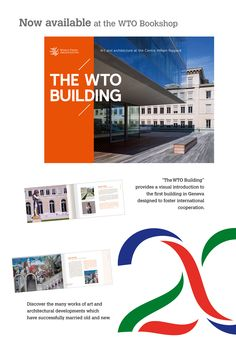 """The WTO Building Art and architecture at the Centre William Rappard  """"The WTO Building"""" provides a fascinating insight into the artwork and architecture of the Centre William Rappard (CWR), home of the World Trade Organization. The book describes the origins and evolution of the CWR, highlighting the many works of art created and donated to adorn the building over the years. News Apps, Building Art, World Trade, Origins, Art And Architecture, 20 Years, Old And New, The Book, The Fosters"""