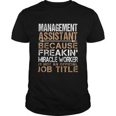Management Assistant Because Freaking Awesome Is Not An Official Job Title T-Shirt, Hoodie Management Assistant
