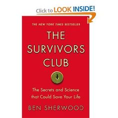 "Ever wonder why some people thrive regardless of circumstances?  The Survivors Club follows several people that have defied the odds and survived the ""un"" survivable.  It helps you evaluate how you would react in similar situations.  If you want to be a survivor, read this book!"