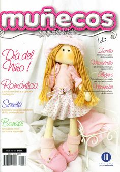 Muñecos y Juguetes de Tela Nº 59 - Mary. XXV - Álbuns da web do Picasa Crochet Dolls, Crochet Hats, Sewing Magazines, Magazine Crafts, Toot, Toddler Toys, Doll Clothes, Quilts, Knitting