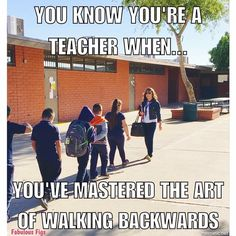 And you can turn around while continuing to walk! Haha