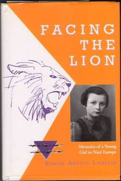 Facing The Lion by Simone Arnold Liebster 0967936659 HardcoverWonderful book her courage is so encouraging to me
