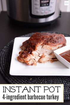 Easy family meal in minutes! This 4-Ingredient Instant Pot Barbecue Turkey Recipe is a perfect weeknight meal and makes amazing leftovers for the next day.