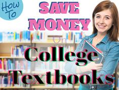 College textbooks are expensive! Check out these tips to save money.
