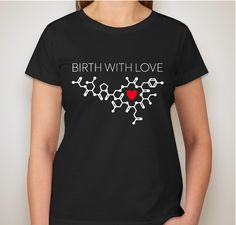 Doula Association of Central Oklahoma: Birth With Love Oxytocin Shirt Fundraiser - unisex shirt design - small - front