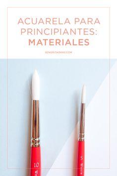 Acuarela para principiantes: Materiales #acuarela
