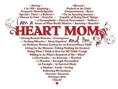.I am a HEART MOM...
