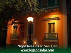 Old San Juan Night Walking tour - Legends of Puerto Rico