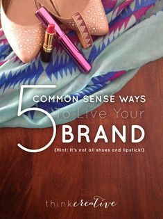 It's not enough to say you have a mission statement… it's how that mission is coming to life and how it speaks to your customers that matters.  |  5 Common Sense Ways to Live Your Brand  |  Think Creative