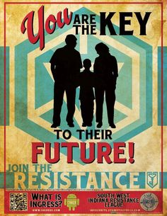 You are the Key to their Future! Join the Resistance! Ingress Resistance, Douglas Bader, Make Up Your Mind, Gamer Gifts, Pokemon Go, Funny Memes, Instagram Posts, Poster, Niantic Labs