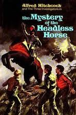 Mystery of the Headless Horse by William Arden. Mom and Son give it 5 stars (guest review). Ages 9+