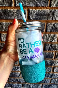 Glitter Mason Jar, I'd rather be a mermaid, Mermaid Cup, mermaid, marmaid jar, glitter mermaid jar by SipSoSweet on Etsy https://www.etsy.com/listing/276533132/glitter-mason-jar-id-rather-be-a-mermaid