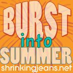 BURST INTO SUMMER! - Free 6-Week Online Burst Training Bootcamp - via shrinkingjeans.net - links to YouTube channel with videos of proper technique