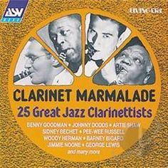 - Clarinet Marmalade - 25 Great Jazz Clarinettists