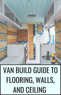 Van Flooring Walls Ceiling Van Flooring Walls Ceiling A Perfectly Laid Out Guide To Help You Find The Best Flooring Wall Materials And Ceiling Options For Your Van Build Flooring Walls And Ceiling For Your Next Van Build Van Conversion Interior, Camper Van Conversion Diy, Van Conversion Walls, Vw Bus, Bus Camper, Life Hacks, Van Wall, Best Flooring, Kabine