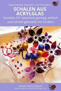 Geschenke basteln mit Kindern günstig, einfach und schnell. Wunderschöne Schalen zum Befüllen aus Acrylglas (oder Plexiglas) selbst gemacht mit Kindern. Egal ob zu Weihnachten (Weihnachtsgeschenk), Muttertag, Geburtstag, Valentinstag oder Ostern. Auch toll für die Grundschule, Kindergarten, KITA, Vorschule. Für Oma, Grossmutter, Mutter Tante, Freundin, als Deko zu Hause. Tolles DIY. Hier geht es zur Anleitung. #Geschenk #Schale #Acrylglas #Kinder #Weihnachten #Muttertag #MimimiFamilienblog