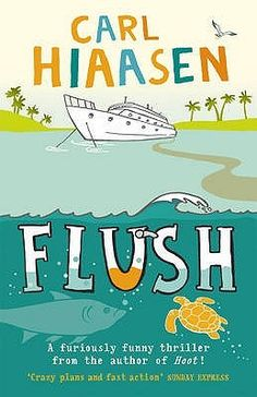 """""""Flush,"""" by Carl Hiaasen. I think I'm close to having read everything he has written! """"Nature Girl"""" is still my favorite Hiaasen book, but his kids' stuff is entertaining and well done, too. Middle School Books, Middle School English, Good Books, Books To Read, My Books, Carl Hiaasen, 12 Year Old Boy, College Library, English Reading"""