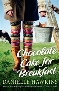 Chocolate Cake for Breakfast A wry, entertaining story about falling in love with a man whose shirtless picture adorns every second lunchroom wall and then doing your best when the relationship takes an unexpected turn . . .