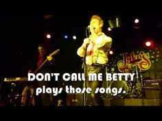 Don't Call Me Betty
