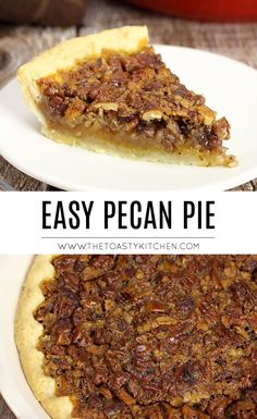 Easy Pecan Pie by The Toasty Kitchen #pecan #pie #pecanpie #thanksgiving #christmas #homemade #pierecipe #fall #winter #pecans #nuts #recipe Pecan Recipes, Best Dessert Recipes, Easy Desserts, Baking Recipes, Delicious Desserts, Dinner Recipes, German Chocolate Pies, Chocolate Pie Recipes, Chocolate Desserts
